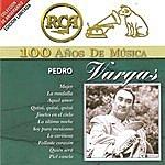 Pedro Vargas Rca 100 Años De Musica