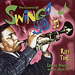 Erskine Hawkins & His Orchestra Riff Time(The Essence Of Swing)