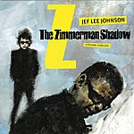 Jef Lee Johnson The Zimmerman Shadow