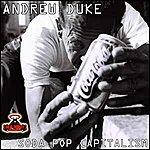 Andrew Duke Soda Pop Capitalism (5-Track Maxi-Single)