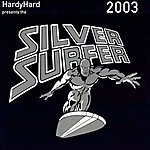 HardyHard Silver Surfer
