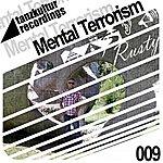 Rusty Mental Terrorism (3-Track Maxi-Single)