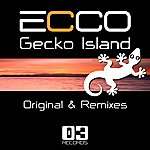 Ecco Gecko Island (Original & Remixes) (3-Track Maxi-Single)