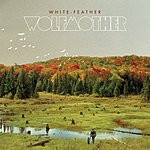 Wolfmother White Feather (5-Track Maxi-Single)