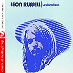 Leon Russell Looking Back (Digitally Remastered)