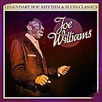 Joe Williams Legendary Bop, Rhythm & Blues Classics: Joe Williams (Digitally Remastered)