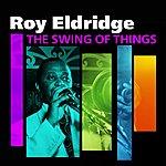 Roy Eldridge The Swing Of Things