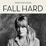 Shout Out Louds Fall Hard (3-Track Maxi-Single)