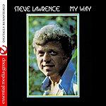 Steve Lawrence My Way (Digitally Remastered)