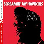 Screamin' Jay Hawkins I Put A Spell On You (Digitally Remastered)