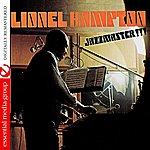 Lionel Hampton Jazzmaster!!! (Digitally Remastered)