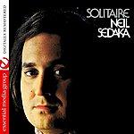 Neil Sedaka Solitaire (Digitally Remastered)