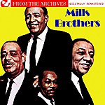 The Mills Brothers Mills Brothers - From The Archives (Digitally Remastered)