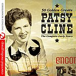 Patsy Cline 50 Golden Greats: The Complete Early Years (Digitally Remastered)
