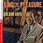 King Pleasure Golden Days: Moody's Mood For Love (Digitally Remastered)