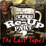 The Pine Meal Ticket Records: The Re-Up 2 (The Lost Tapes)