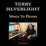 Terry Silverlight Music To Picture: Volume I