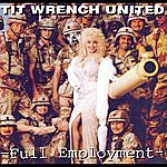 Titwrench Full Employment