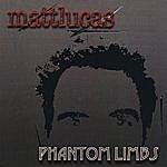 Matt Lucas Phantom Limbs