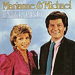 Marianne & Michael Unser Land (Single)