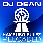 DJ Dean Hamburg Rulez Reloaded (8-Track Maxi-Single)