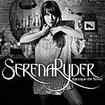 Serena Ryder Racing In The Street (Single)