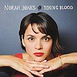 Norah Jones Young Blood (2-Track Single)