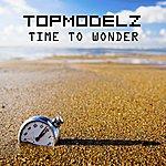 Topmodelz Time To Wonder (4-Track Maxi-Single)