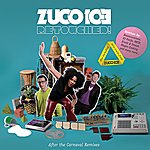 Zuco 103 Retouched! After The Carnaval Remixes