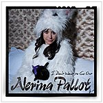 Nerina Pallot I Don't Want To Go Out (We Are The Chatterleys Mix)