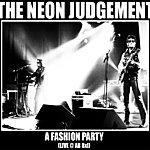 The Neon Judgement A Fashion Party : Live @ AB Bxl Live