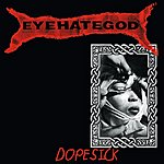 Eyehategod Dopesick (Re-Issue + Bonus Tracks)