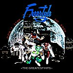 Freestyle Don't Stop The Rock: The Greatest Hits (Digitally Remastered)