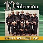 Banda Arkangel 10 De Colección