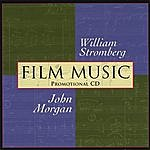 William Stromberg Film Music Of William Stromberg And John Morgan