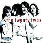 The Twenty Twos The Twenty Twos