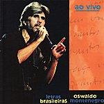 Oswaldo Montenegro Letras Brasileiras - Ao Vivo