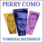 Perry Como All Time Greats - 75 Original Recordngs (Remastered)