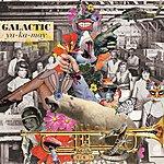Galactic Ya-Ka-May (Deluxe Edition)