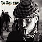 The Gentlemen Stick To Your Guns