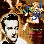 Harry James & His Orchestra The Trumpeteer (The Essence Of Swing)