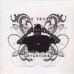 The One Truth Band Overtime The Ep
