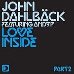 John Dahlbäck Love Inside (Part 2)