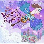 Ralph's World All Around Ralph's World