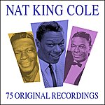 Nat King Cole All Time Favourites - 75 Original Recordngs (Remastered)