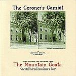 The Mountain Goats The Coroner's Gambit