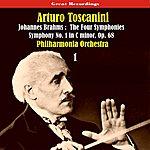 Arturo Toscanini Johannes Brahms: The Four Symphonies (1935), Volume 1