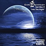 Carl Kennedy Into The Night (5-Track Maxi-Single)
