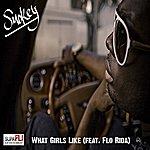 Smokey What Girls Like (Feat. Flo Rida) - Single