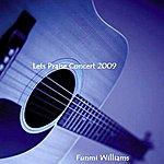 Funmi Williams Let's Praise Concert, August 2009 - Ep